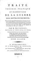 Traite theorie-pratique et elementaire de la guerre des retranchemens (etc.)