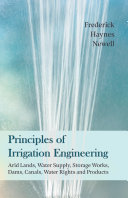 Pdf Principles of Irrigation Engineering – Arid Lands, Water Supply, Storage Works, Dams, Canals, Water Rights and Products Telecharger