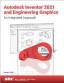 Autodesk Inventor 2021 and Engineering Graphics