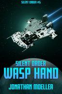 Silent Order: Wasp Hand