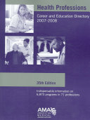 Health Professions Career And Education Directory 2007 2008 Book PDF