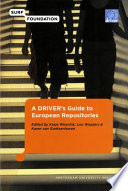 A DRIVER s Guide to European Repositories Book
