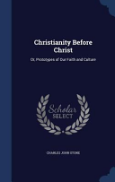 Christianity Before Christ Book