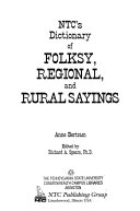 NTC s Dictionary of Folksy  Regional  and Rural Sayings