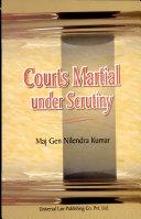 Court Martial Under Scrutiny