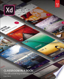 Adobe XD CC Classroom in a Book  2018 release