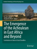 Pdf The Emergence of the Acheulean in East Africa and Beyond Telecharger