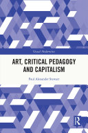 Art  Critical Pedagogy and Capitalism
