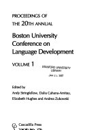 Proceedings of the 20th Annual Boston University Conference on Language Development