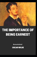 The Importance of Being Earnest Annotated Book