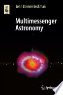 Multimessenger Astronomy