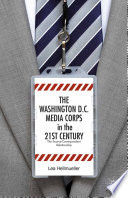 The Washington Dc Media Corps In The 21st Century