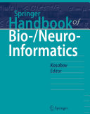Springer Handbook of Bio-/Neuro-Informatics