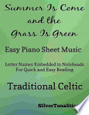 The Summer Is Come And The Grass Is Green Easy Piano Sheet Music
