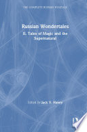 The Complete Russian Folktale  v  4  Russian Wondertales 2   Tales of Magic and the Supernatural