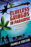 Clueless Gringos in Paradise