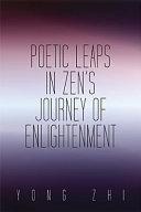 Poetic Leaps In Zen's Journey Of Enlightenment