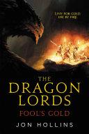 The Dragon Lords: Fool's Gold [Pdf/ePub] eBook
