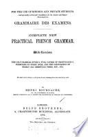 Grammaire des examens. Complete new French grammar