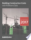 Building Construction Costs With RSMeans Data 2017