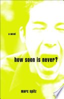 How Soon Is Never