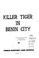Killer Tiger in Benin City