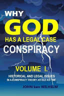 Why God Has a Legal Case   Volume I  Book PDF