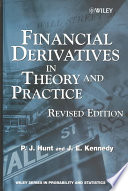 Financial Derivatives in Theory and Practice Book