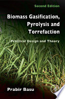 Biomass Gasification  Pyrolysis and Torrefaction