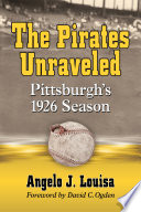 The Pirates Unraveled