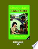 Cherry Ames  Jungle Nurse  Easyread Large Edition