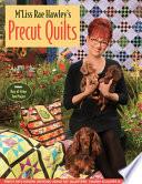 M Liss Rae Hawley S Precut Quilts
