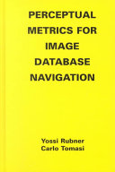Perceptual Metrics for Image Database Navigation