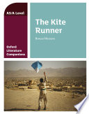 Oxford Literature Companions  AS   A Level  The Kite Runner