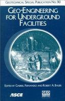 Geo engineering for Underground Facilities