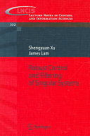 Robust Control and Filtering of Singular Systems Book