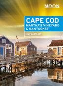 Moon Cape Cod, Martha's Vineyard & Nantucket