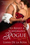 To Resist a Scandalous Rogue [Pdf/ePub] eBook