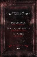 Coffret 3 livres - Les Contes interdits - Boucle d'or - La reine des neiges - Raiponce Pdf/ePub eBook