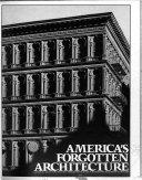 America s Forgotten Architecture