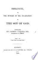 Immanuel  or  The mystery of the incarnation of the Son of God  unfolded