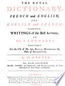 The royal dictionary  French and English  English and French