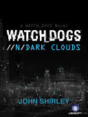 Watch Dogs: Dark Clouds
