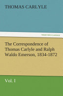 The Correspondence of Thomas Carlyle and Ralph Waldo Emerson, 1834-1872 Pdf