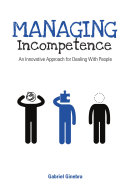 Managing Incompetence