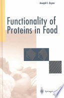 """Functionality of Proteins in Food"" by Joseph F. Zayas"