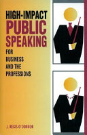 High impact Public Speaking for Business and the Professions