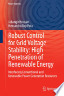 Robust Control for Grid Voltage Stability  High Penetration of Renewable Energy