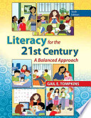 Literacy for the 21st Century, Loose-Leaf Version Plus New Myeducationlab with Video-Enhanced Pearson Etext -- Access Card Package