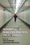 Geographies of Mobilities: Practices, Spaces, Subjects [Pdf/ePub] eBook